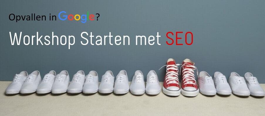 Opvallen in Google Workshop Starten met SEO