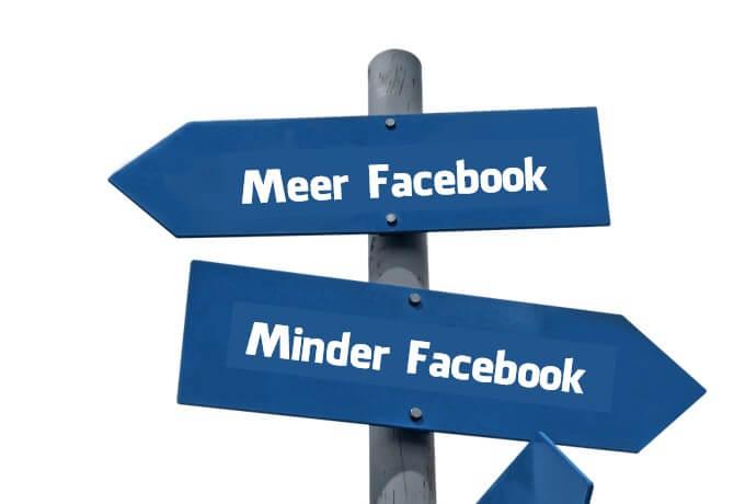 Minder Facebook of Meer Facebook - de keuze