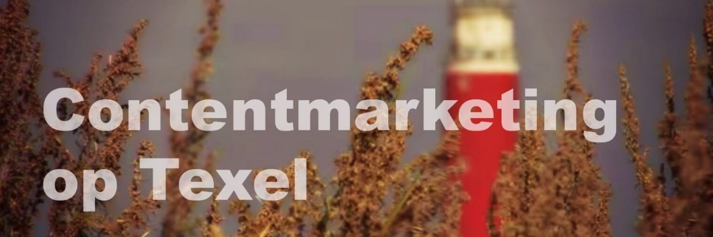 Content marketing on Texel