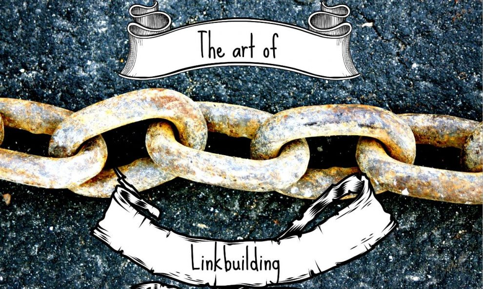 The Art of Linkbuilding by Bloeise