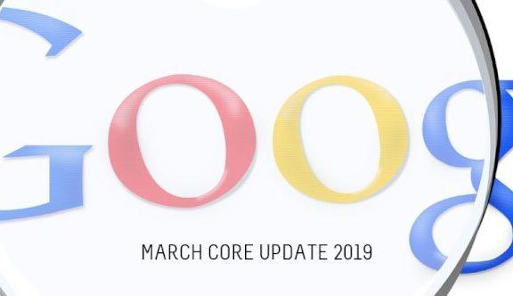 Google maart core update 2019