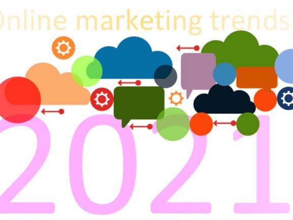 Online marketing trends for 2021