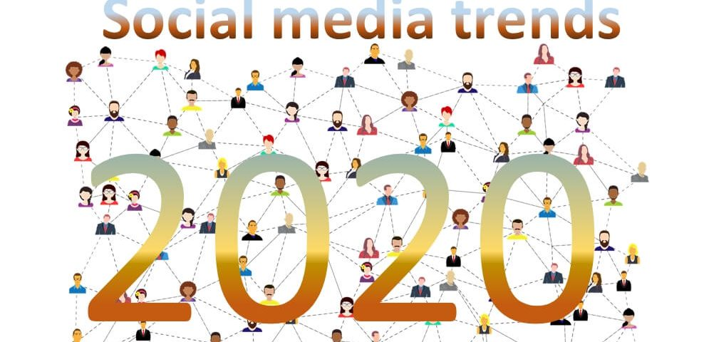 social media trends 2020